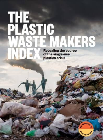 The Plastic Waste Makers Index Report 2021 - Download PDF
