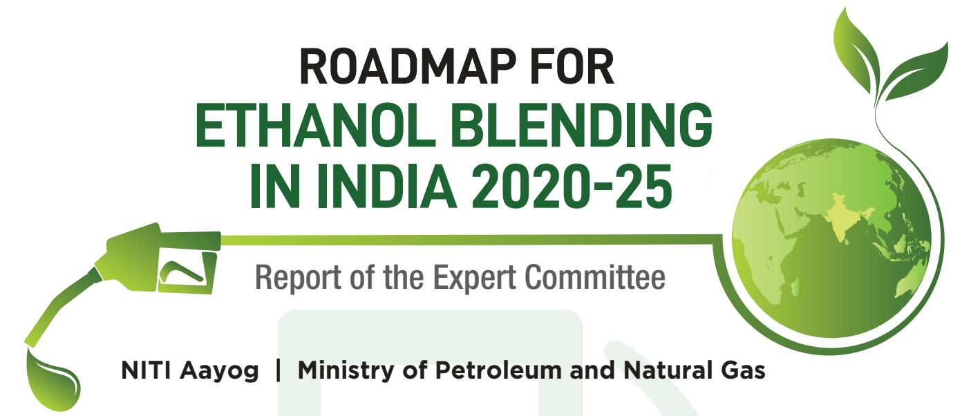 Niti Aayog Releases Roadmap for Ethanol Blending in India 2020-25