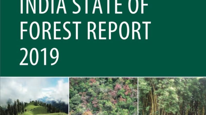India State of Forest Report 2019 Released by FSI